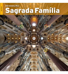 The Basilica of the Sagrada Família